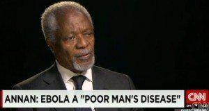 Hiki ndicho kilichomfanya Annan aseme Ebola ni ugonjwa wa watu maskini.