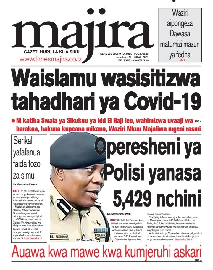 Magazeti Ya Leo July 21 2021 - Headlines Of Tanzania Newspapers